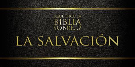Que es la salvación